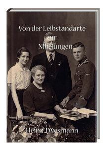 Von der Leibstandarte zur Nibelungen
