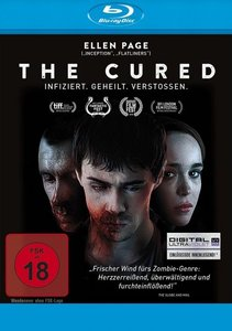 The Cured - Infiziert. Geheilt. Verstossen.