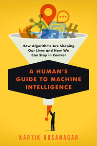 A Human\'s Guide to Machine Intelligence