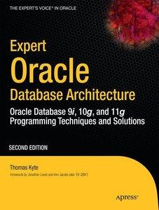 Expert Oracle Database Architecture: Oracle Database Programming