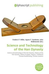 Science and Technology of the Han Dynasty