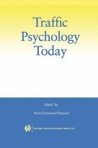 Traffic Psychology Today
