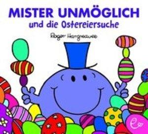 Mister Unmöglich und die Ostereiersuche