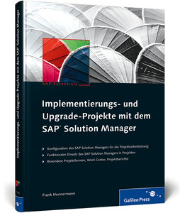 Implementierungs- und Upgrade-Projekte mit dem SAP Solution Mana