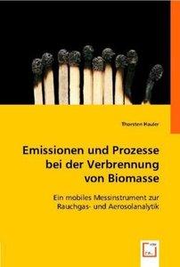 Emissionen und Prozessebei der Verbrennung von Biomasse