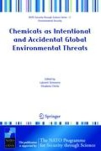 Chemicals as Intentional and Accidental Global Environmental Thr
