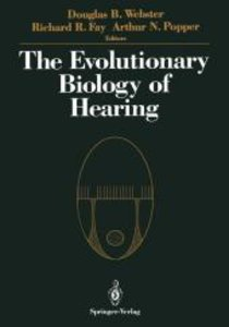 The Evolutionary Biology of Hearing