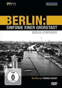 Berlin - Sinfonie einer Großstadt