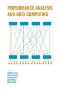Performance Analysis and Grid Computing
