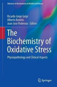 The Biochemistry of Oxidative Stress