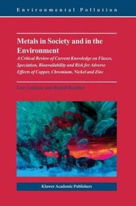 Metals in Society and in the Environment