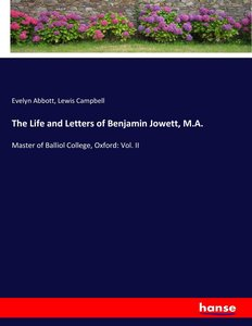 The Life and Letters of Benjamin Jowett, M.A.