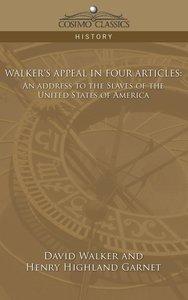 Walker's Appeal in Four Articles