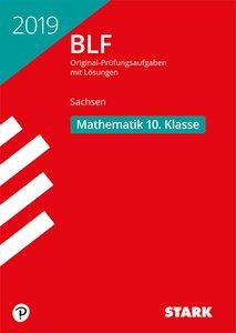 Besondere Leistungsfeststellung Sachsen 2019 - Mathematik 10. Kl