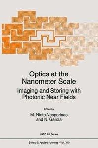 Optics at the Nanometer Scale
