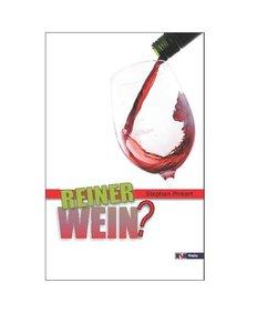 Reiner Wein?