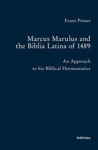 Marcus Marulus and the Biblia Latina of 1489