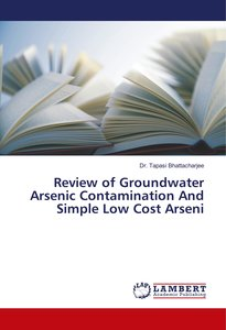Groundwater Arsenic Contamination And Simple Low Cost Arsenic Re