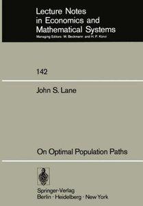 On Optimal Population Paths