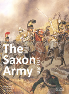 The Saxon Army 1810-1813
