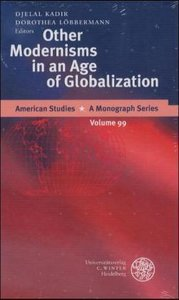 Other Modernisms in an Age of Globalisation
