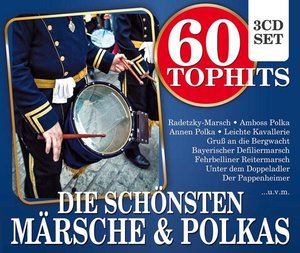 60 Top Hits Märsche & Polkas