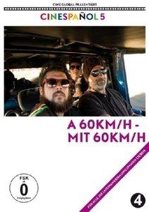 A 60km/h-Mit 60km/h (Cinespanol 5) (OmU)
