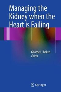 Managing the Kidney when the Heart is Failing
