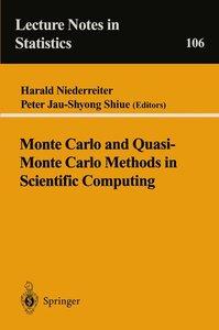 Monte Carlo and Quasi-Monte Carlo Methods in Scientific Computin