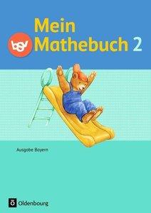 Mein Mathebuch 2. Jahrgangsstufe. Ausgabe B Bayern. Schülerbuch