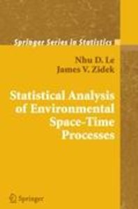 Statistical Analysis of Environmental Space-Time Processes