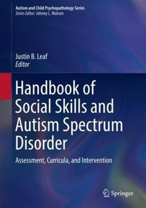 Handbook of Social Skills and Autism Spectrum Disorder