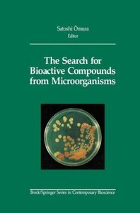 The Search for Bioactive Compounds from Microorganisms