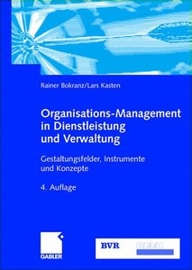 Organisations-Management in Dienstleistung und Verwaltung