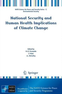 National Security and Human Health Implications of Climate Chang