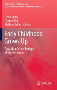 Early Childhood Grows Up