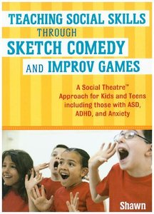 Teaching Social Skills Through Sketch Comedy and Improv Game