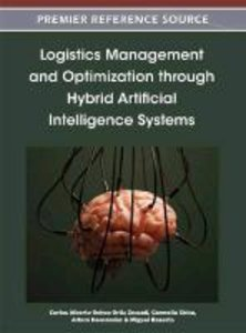 Logistics Management and Optimization Through Hybrid Artificial