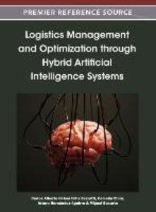 Logistics Management and Optimization Through Hybrid Artificial
