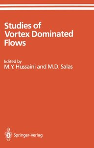 Studies of Vortex Dominated Flows