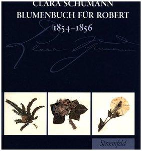 Blumenbuch für Robert 1854 - 1856