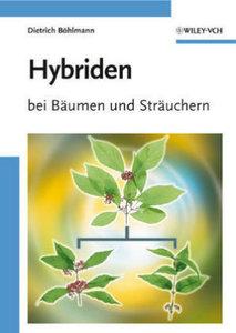 Hybriden bei Bäumen und Sträuchern