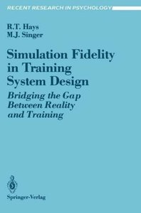 Simulation Fidelity in Training System Design