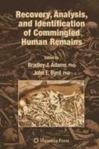 Recovery, Analysis, and Identification of Commingled Human Remai