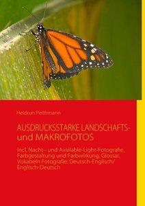 AUSDRUCKSSTARKE LANDSCHAFTS- und MAKROFOTOS