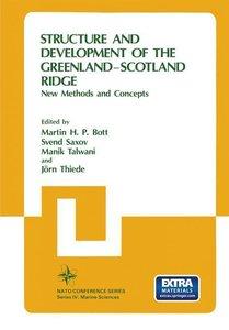 Structure and Development of the Greenland-Scotland Ridge