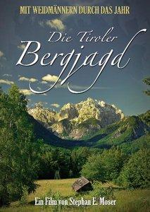 Die Tiroler Bergjagd