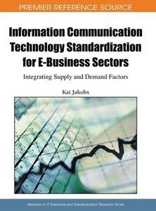 Information Communication Technology Standardization for E-Busin