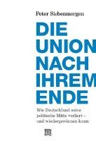 Die Union nach ihrem Ende - zum Schließen ins Bild klicken