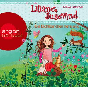 Liliane Susewind - Ein Eichhörnchen hat\'s eilig, 1 Audio-CD